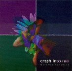 220px-Crash_Into_Me
