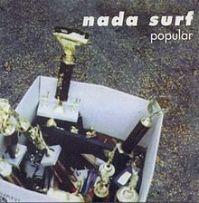 220px-Nada_Surf_Popular