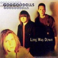 Goo_goo_dolls_long_way_down