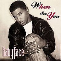 220px-when_can_i_see_you_babyface
